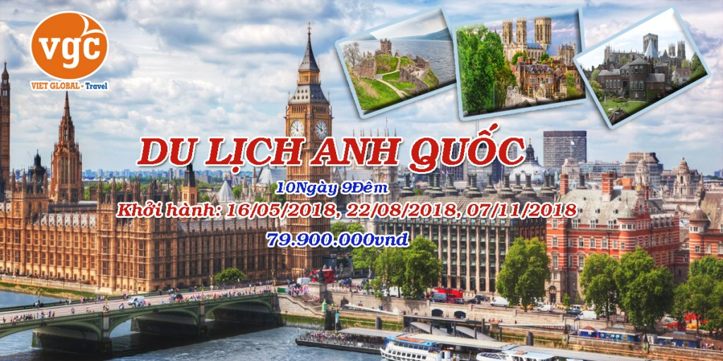 Du lịch Anh Quốc 2019: Scotland London - Windsor - Cambridge - York - Edinburgh - Loch Ness - Manchester - Bristol 10N9Đ